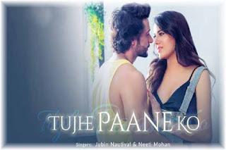 Tujhe Paane Ko Lyrics | Jubin Nautiyal | Neeti Mohan | Chhondomela Poster