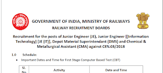 RRB CEN-03/2018 - Exam Schedule Notice for 1st Stage CBT(JE, JE/IT, DMS and CMA Posts)