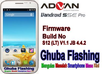 yang dapat anda pergunakan untuk melaksanakan Flashing di Ponsel Advan S Download Firmware Advan S5E Pro S12 (LT) V1.1 JB 4.4.2