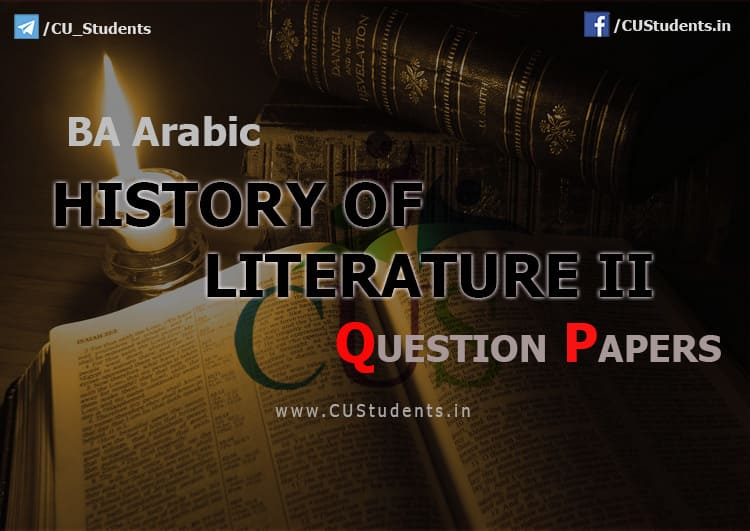 BA Arabic History of Literature II Previous Question Papers
