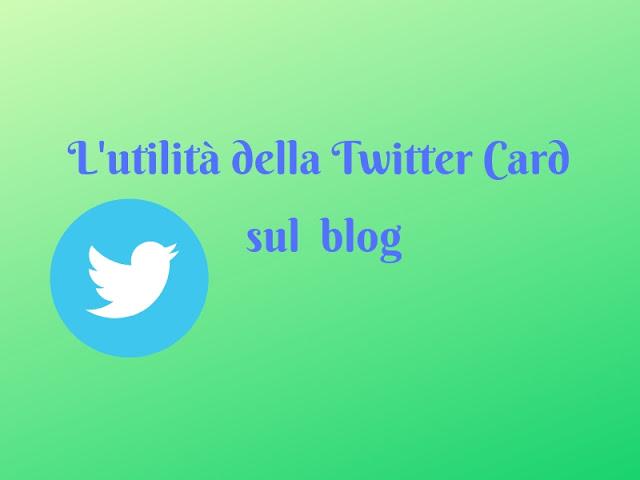 L'utilità della Twitter Card sul nostro blog