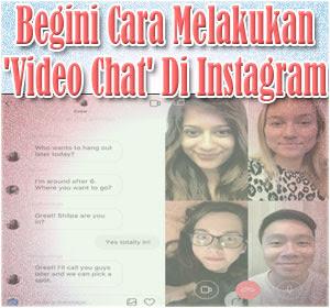 Begini Cara Melakukan 'Video Chat' Di Instagram