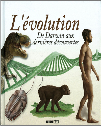 Livre : L'évolution, De Darwin aux dernières découvertes - Rémi Pin PDF
