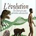 L'évolution, De Darwin aux dernières découvertes - Rémi Pin