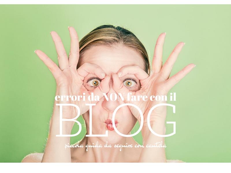 7 errori da non fare con il blog!
