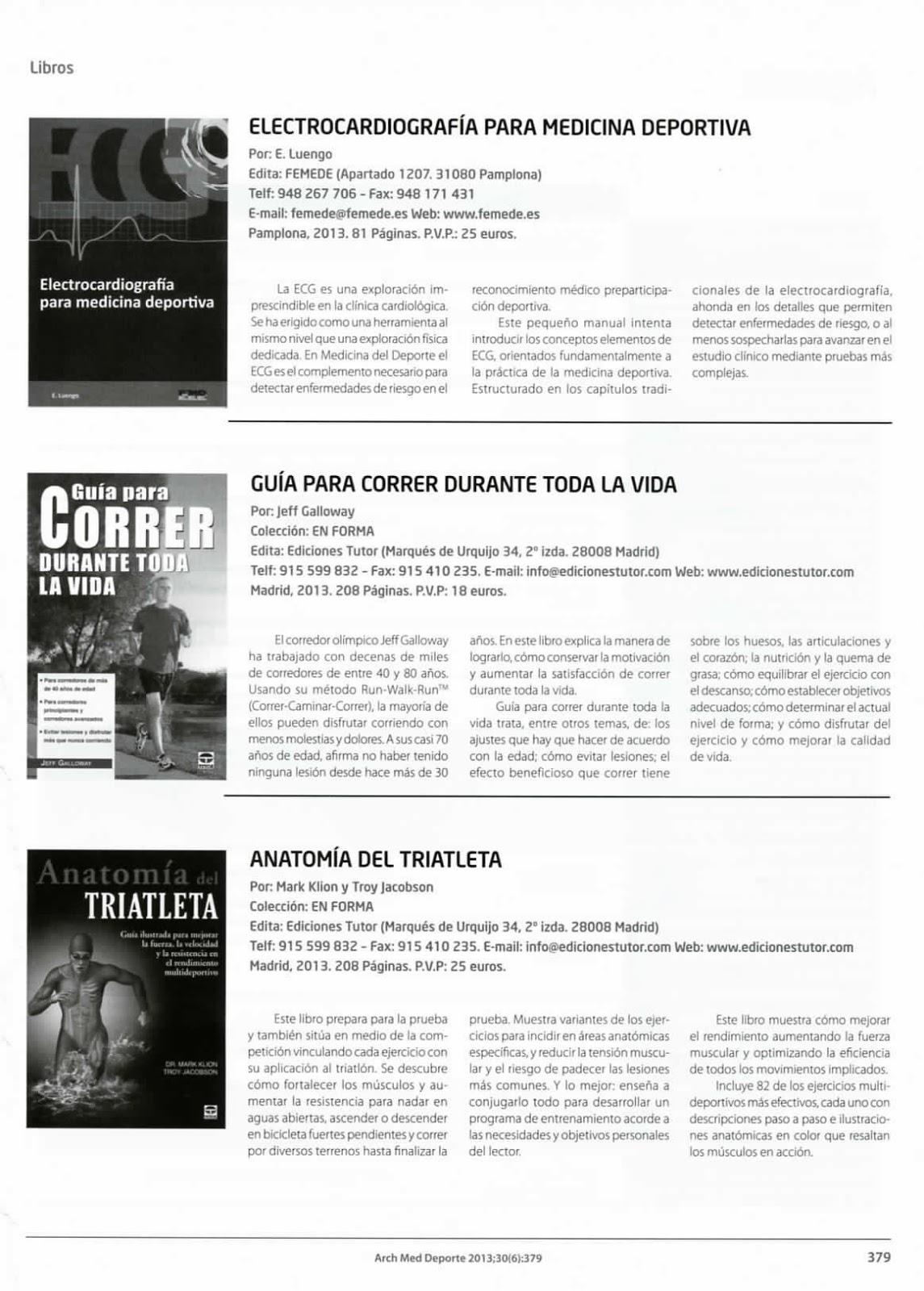 Reseña de los libros Anatomía del triatleta y Guía para correr durante toda  la vida en Archivos Medicina del deporte. Noviembre diciembre 2013