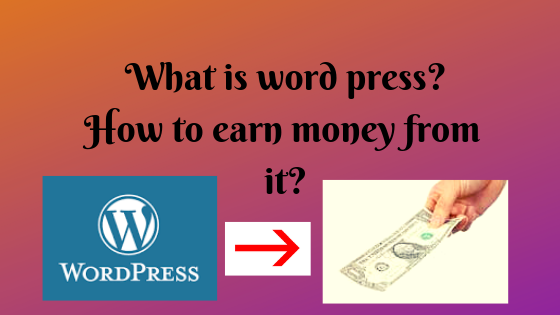 What is word press?How to earn money from Word press? - Tech Teacher Debashree