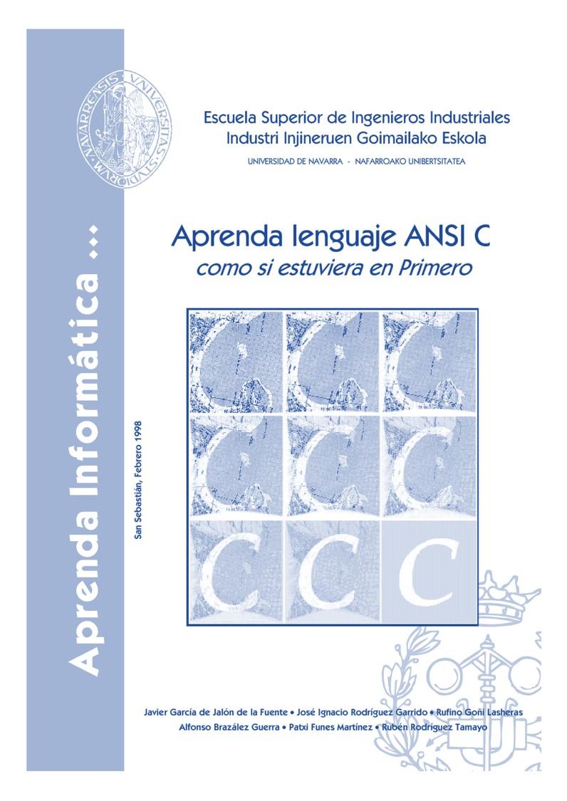 Aprenda lenguaje ANSI C: como si estuviera en Primero