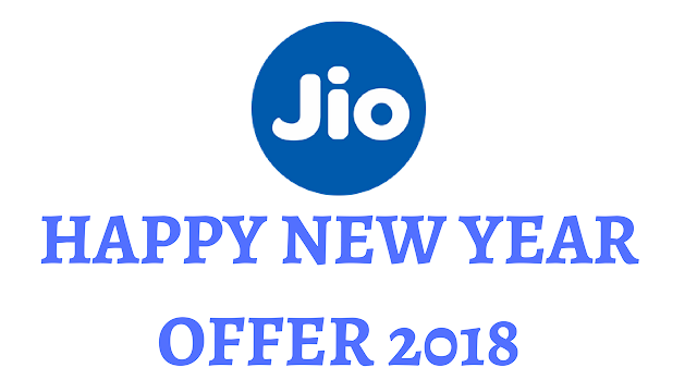 Jio New Year Offer 2018 Plans and Details