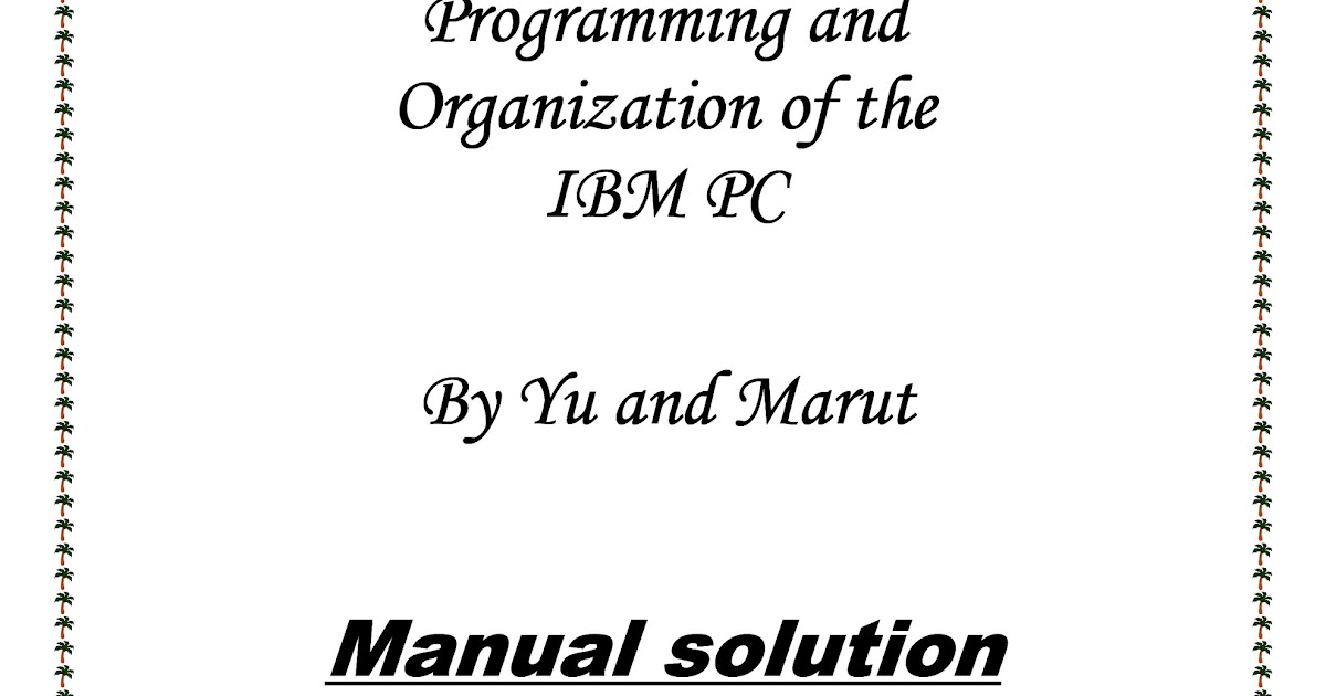 Solution Manual for Assembly Language Programming and