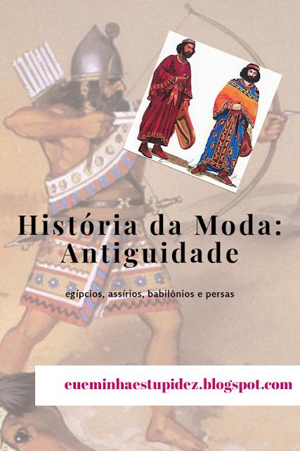 historia da moda antiguidade
