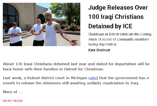https://www.christianitytoday.com/news/2018/november/detroit-chaldeans-ice-judge-releases-iraq-christians.html?utm_source=ctdirect-html&utm_medium=Newsletter&utm_term=10046067&utm_content=620501698&utm_campaign=email