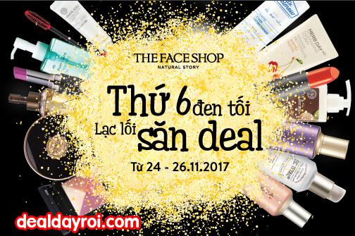 black friday, the face shop, deal khuyến mãi, deal đây rồi