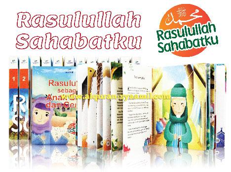 Buku Cerita Islam untuk Anak: Rasulullah Sahabatku