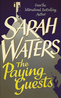 The Paying Guests by Sarah Waters - Reading, Writing, Booking Blog
