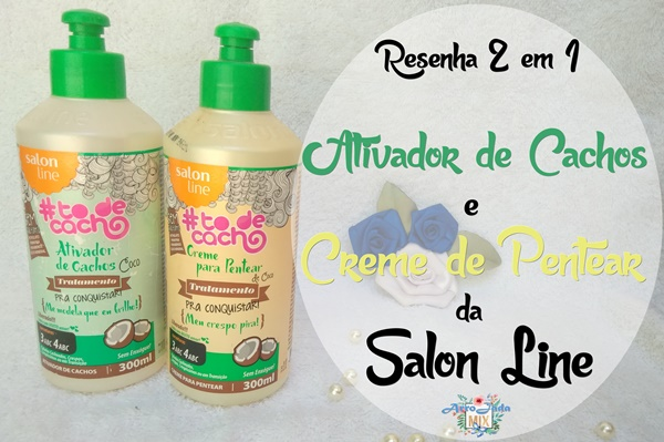 Ativador de Cachos e Creme de Pentear Coco da Salon Line
