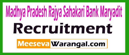 Madhya Pradesh Rajya Sahakari Bank Maryadit Apex Bank Recruitment