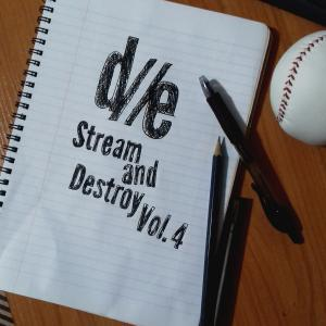 D//E Playlist: Stream And Destroy Vol. 4