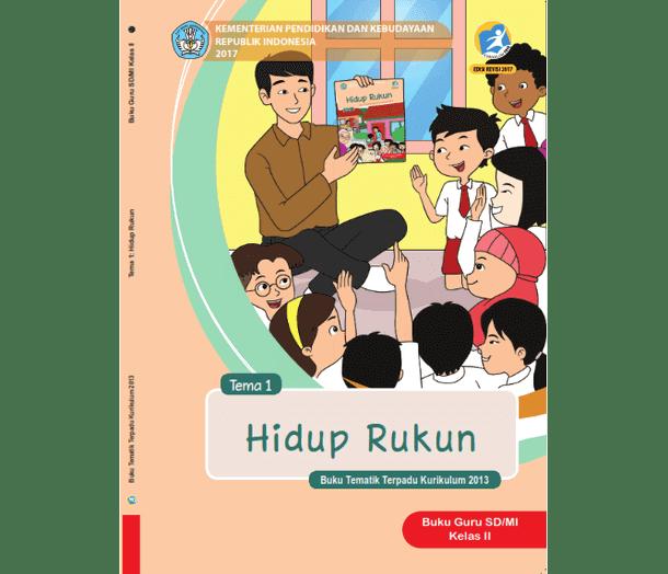 Buku Tematik SD MI Kelas 2 Semester 1 dan 2 Revisi 2017 Kurikulum 2013