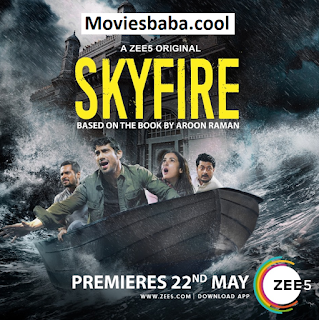 Skyfire (2019) Season 01 Episode 1 Complete Hindi HDRip 480p