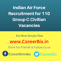Indian Air Force Recruitment for 110 Group C Civilian Vacancies