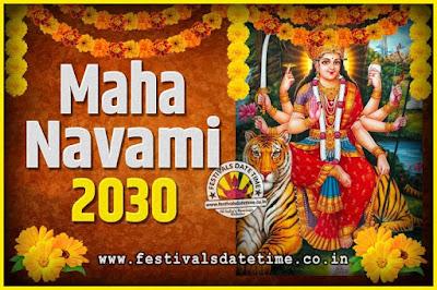 2030 Maha Navami Pooja Date and Time, 2030 Maha Navami Calendar