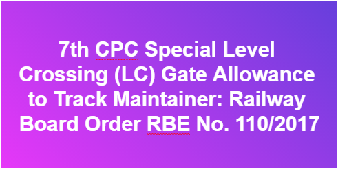 7th-cpc-special-level-crossing-lc-gate-railway-paramnews
