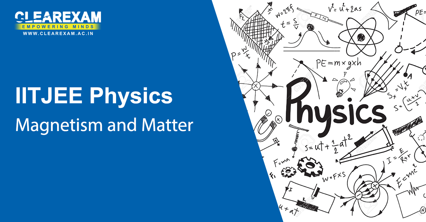 NEET Physics Magnetism and Matter