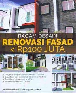 RAGAM DESAIN RENOVASI FASAD RP100 JUTA