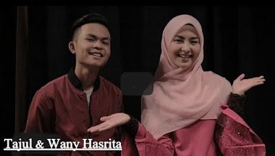 Tajul ft. Wany Hasrita
