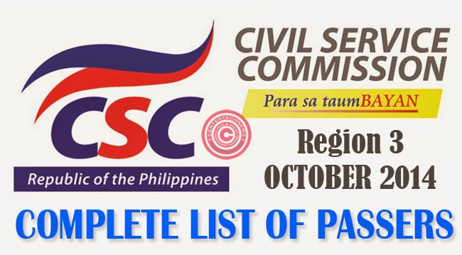 Region 3 Civil Service Exam Results October 2014- Paper and Pencil Test List of Passers