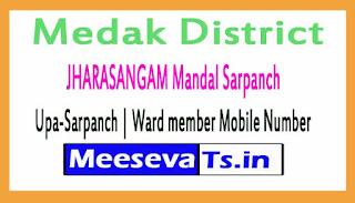 JHARASANGAM Mandal Sarpanch | Upa-Sarpanch | Ward member Mobile Numbers Medak District in Telangana State