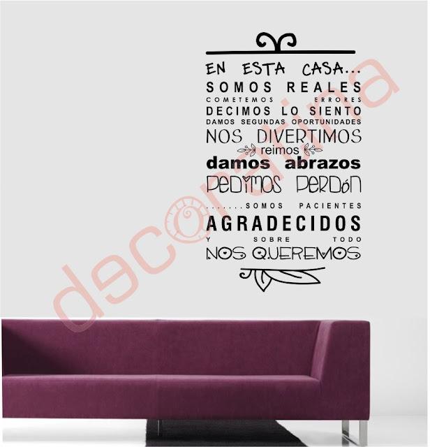 http://decoratina.prestabox.com/es/vinilos-frases/62-vinilo-decorativo-frase-en-esta-casa-new.html