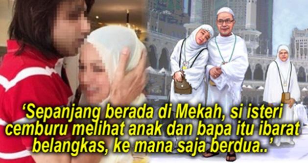 Isteri Pelik Tiba² Suami & Anak Perempuan BERKEPIT Macam Belangkas Di Mekah Akhirnya BONGKAR Sesuatu