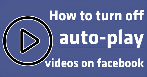 How to turn off autoplay videos on facebook