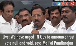 We have urged TN Guv to announce trust vote null and void, says Ma Foi Pandiarajan