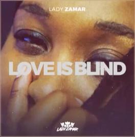 Lady Zamar - Love Is Blind (Original Mix) [Download]