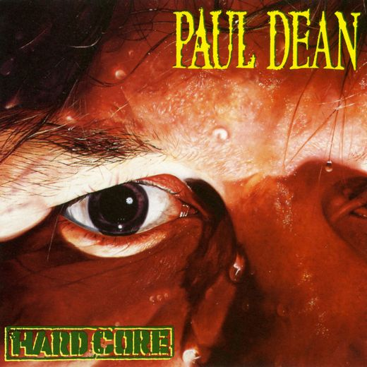 PAUL DEAN (Loverboy) - Hard Core [remastered reissue] (2017) full