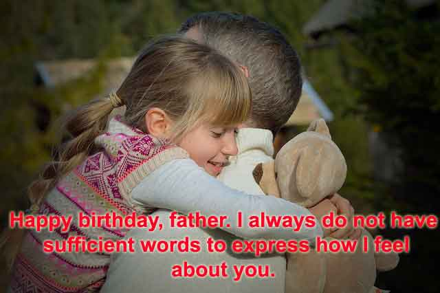 Best Happy Birthday Wishes, Messages, Quotes & Status For Dad From Son Or Daughter
