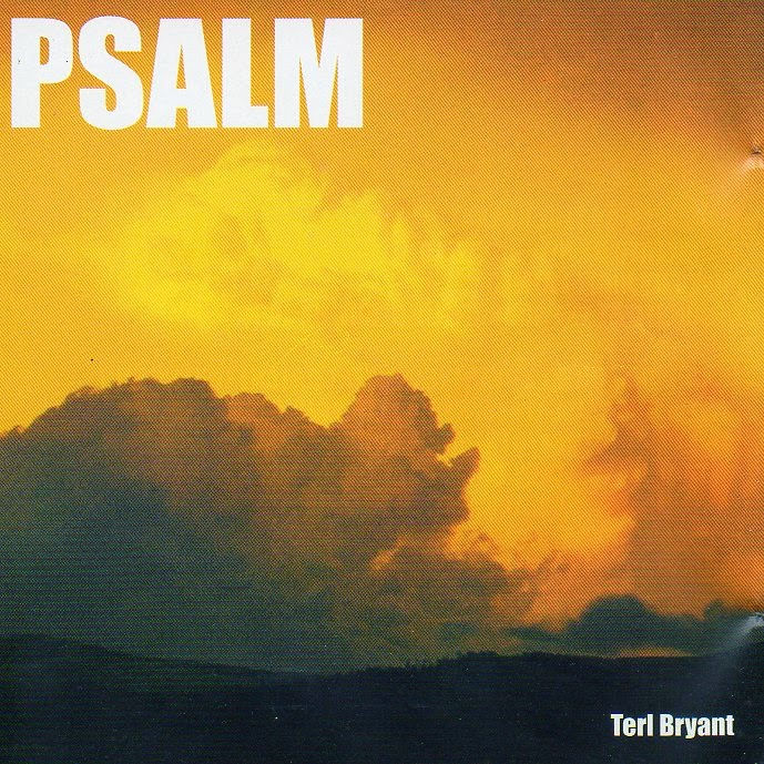 Terl Bryant - Psalm (1995) - Iona