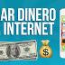 Ganar dinero por internet al instante