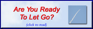 http://mindbodythoughts.blogspot.com/2010/02/are-you-ready-to-let-go.html