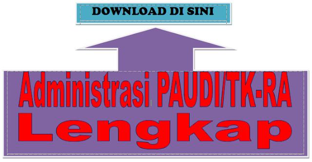 Download - Administrasi Pembelajaran PAUDI/TK-RA Lengkap