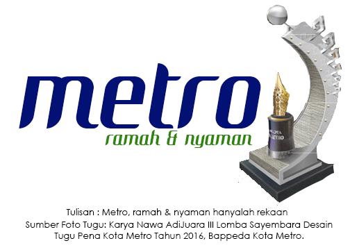 Kota Metro Ramah dan Nyaman