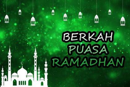 Mendapat Keberkahan di Bulan Puasa Ramadhan