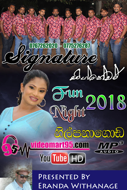 SIGNATURE FUN NIGHT NILPANAGODA 2018