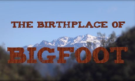 The Birthplace of Bigfoot - Episode 1