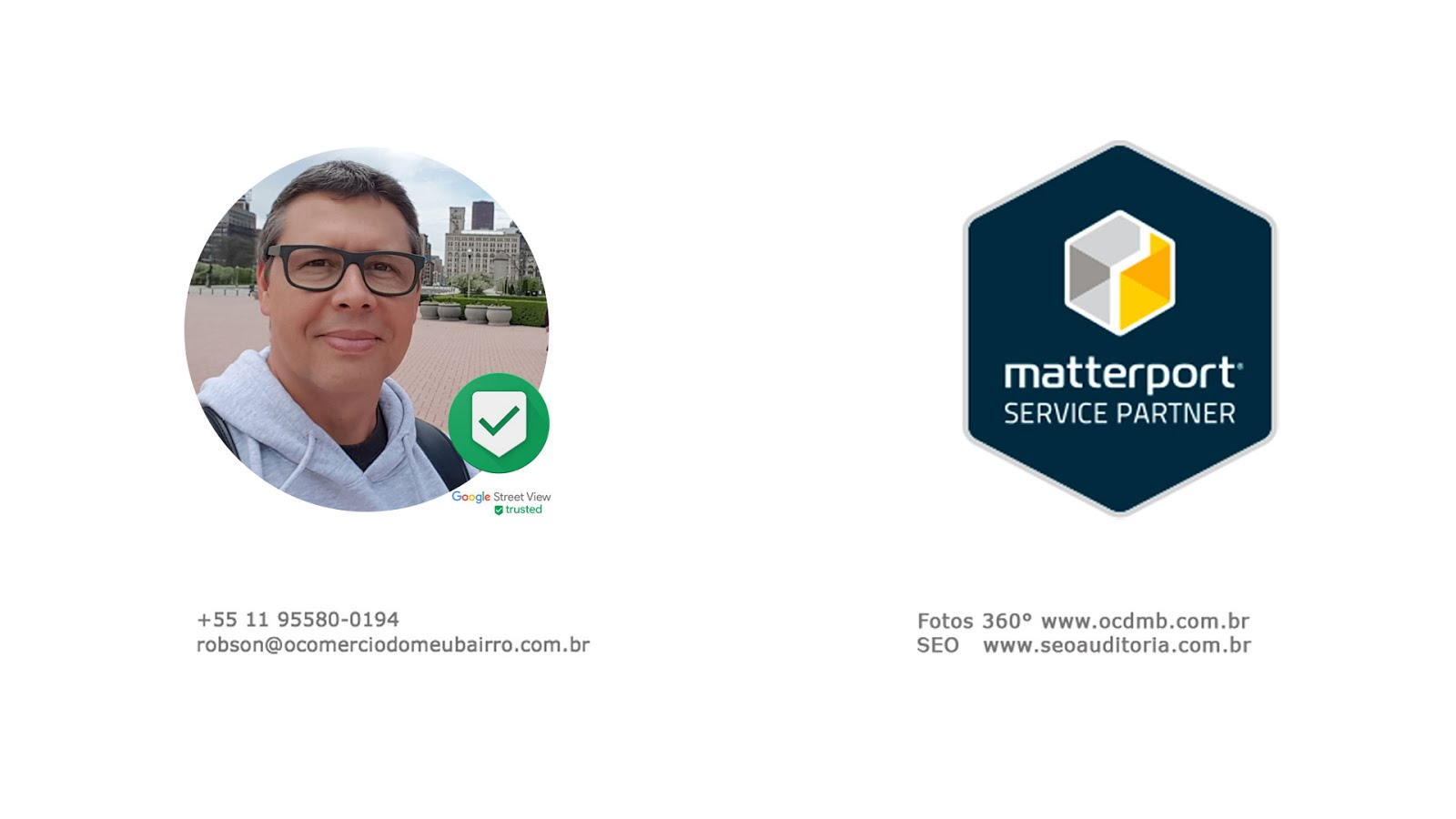 Robson Real |  Tour Virtual 3D  Matterport Parceiro Oficial | Fotógrafo Google Street View Trusted