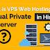 VPS Web Hosting Kya Hai?
