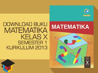 Ilmu Hexa; Download Buku Siswa Matematika Kelas 10 Semester 1 Kurikulum 2013